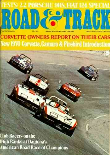 Road & Track Magazine, March, 1970.