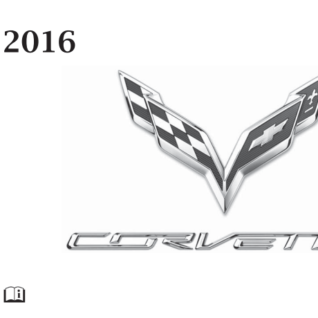 Corvette 2016 Owners  Manual