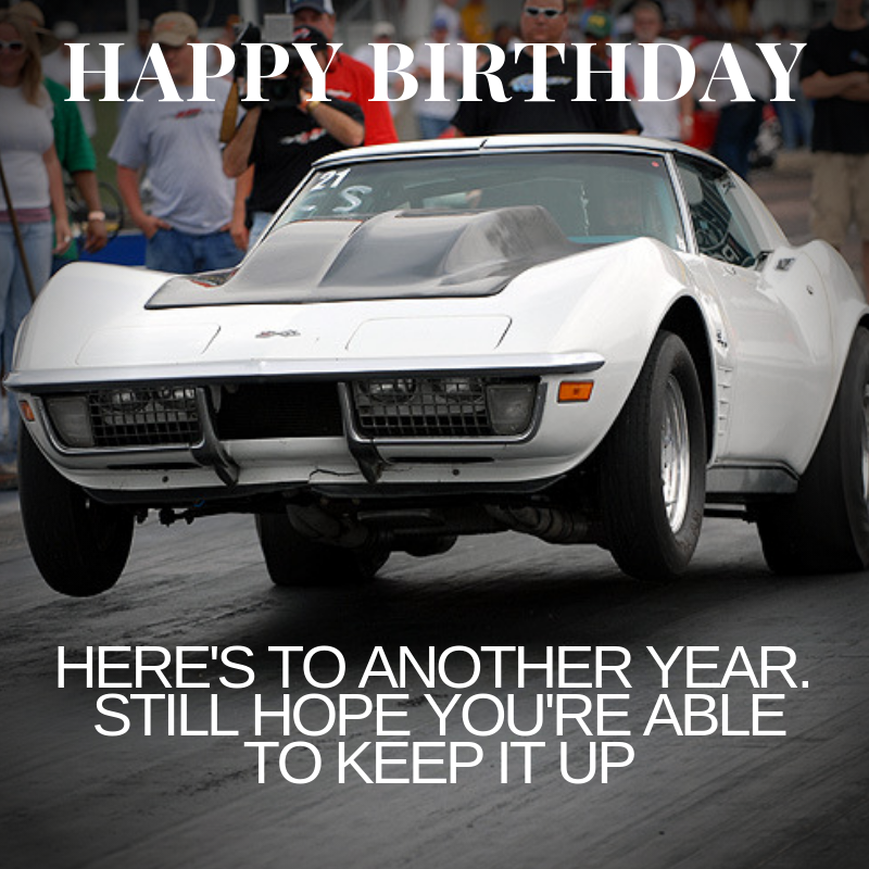 Corvette Birthday Meme - Keep It Up